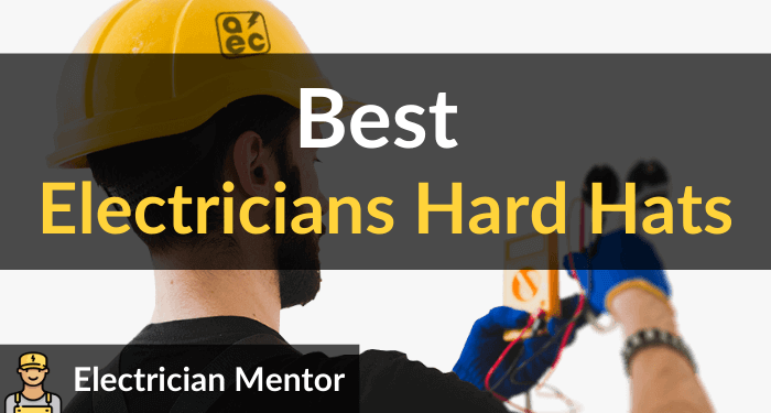 Best Electricians Hard Hats