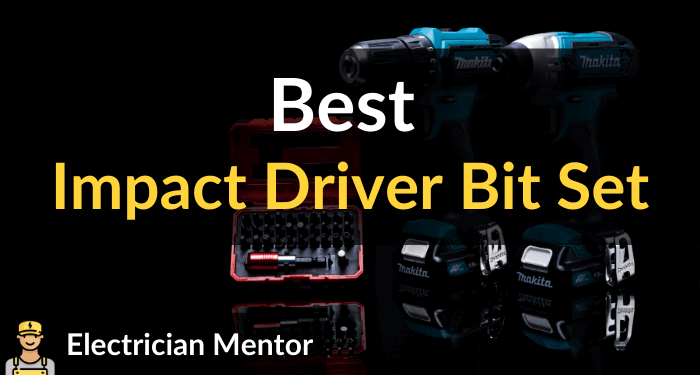 Best Impact Driver Bit Set
