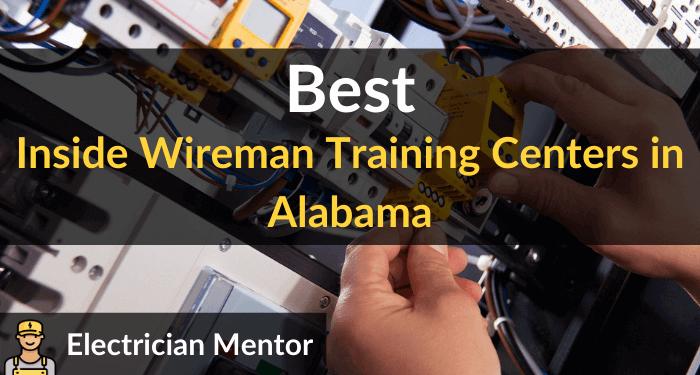 best inside wireman training centers in alabama