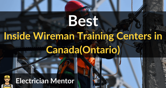 best inside wireman training centers in canada(ontario)