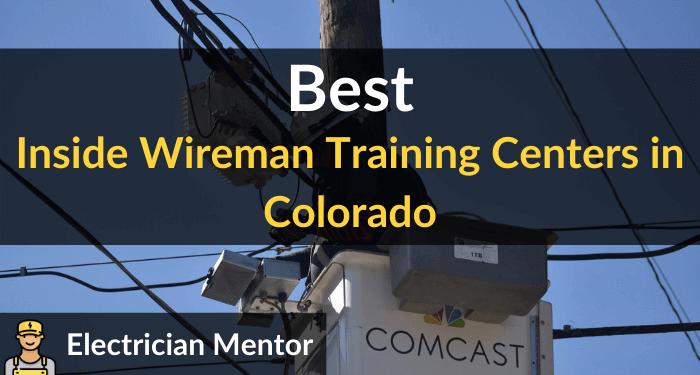 best inside wireman training centers in colorado
