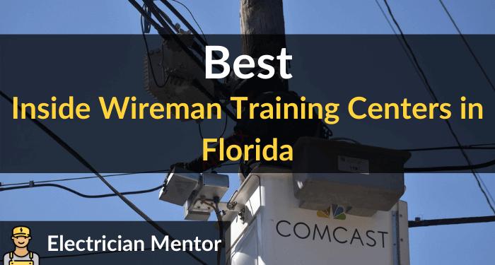 best inside wireman training centers in florida