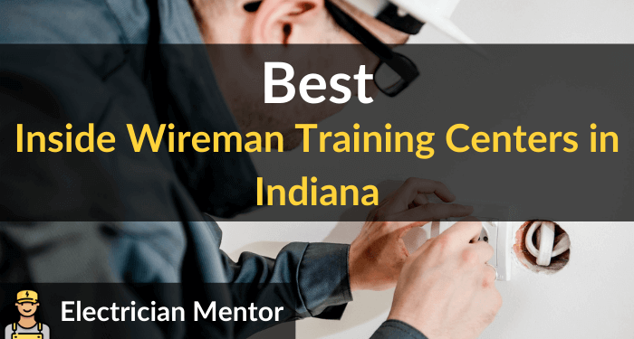 best inside wireman training centers in indiana