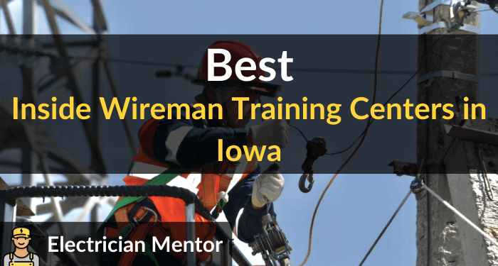 best inside wireman training centers in iowa