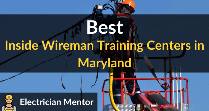 best inside wireman training centers in maryland