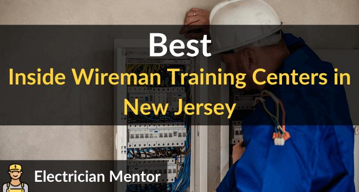 best inside wireman training centers in new jersey