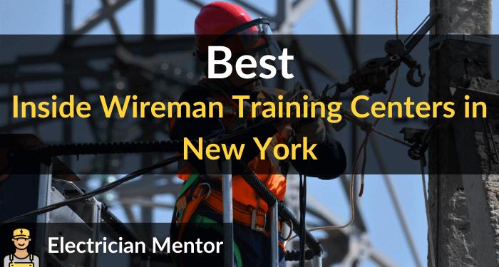 best inside wireman training centers in new york