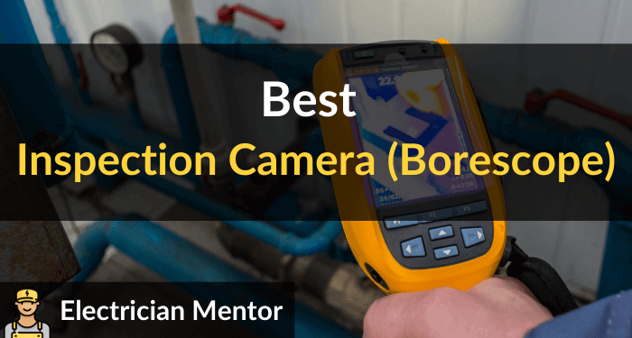 Best Inspection Camera (borescope)