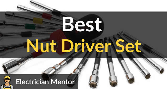 Best Nut Driver Set