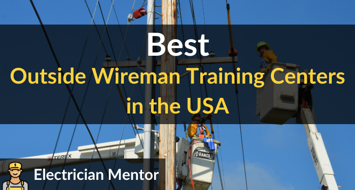 best outside wireman training centers in the usa