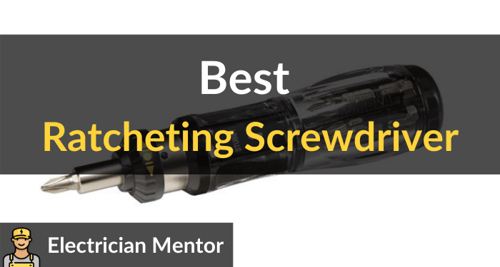 Best Ratcheting Screwdriver