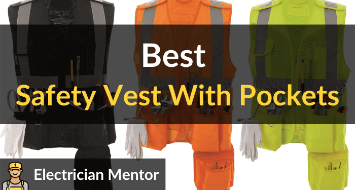 Best Safety Vest With Pockets