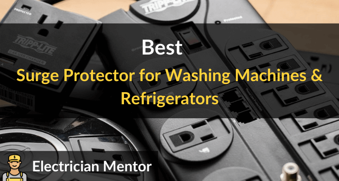 Best Surge Protector For Washing Machines Refrigerators