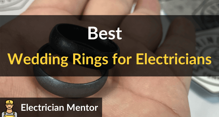Best Wedding Rings For Electricians