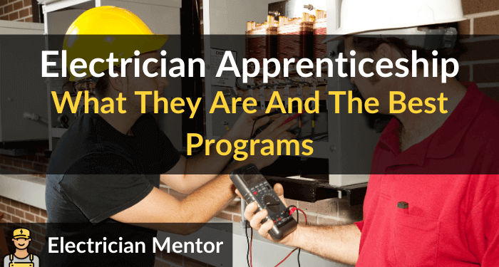 Electrician Apprenticeship What They Are And The Best Programs