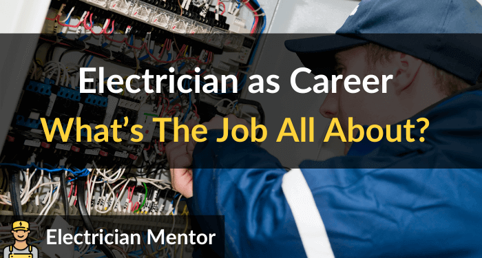 Electrician Job Description What's The Job All About