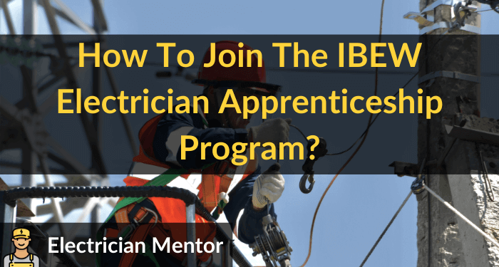 how to join the ibew electrician apprenticeship program