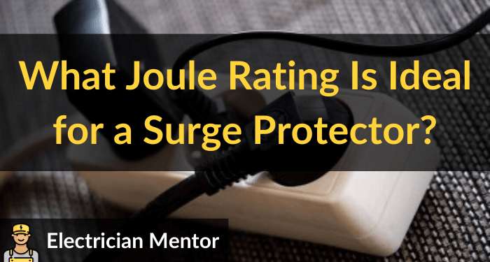what joule rating is ideal for a surge protector